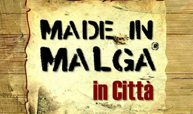 """MADE IN MALGA"""